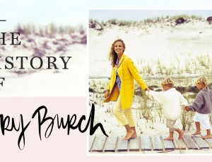 A Tory Burch Timeline: How She Took the Fashion World by Storm