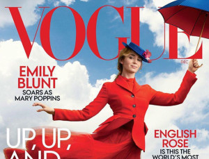 'Mary Poppins Returns' Star Emily Blunt Goes Up, Up, Up on New 'Vogue' Cover