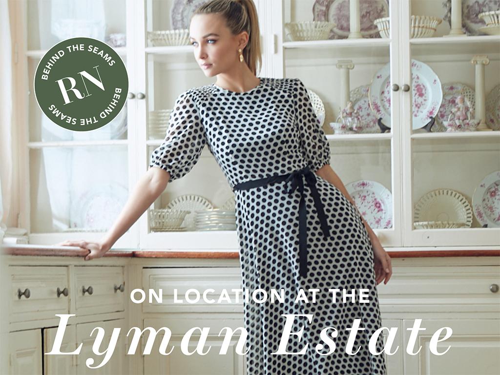 Behind the Seams: The Lyman Estate